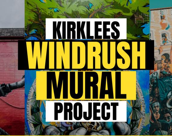 Kirklees Windrush Mural Artist Call Out
